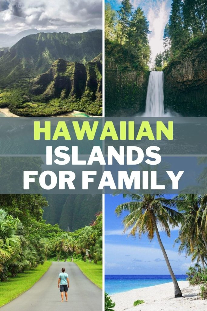 best hawaiin islands for family